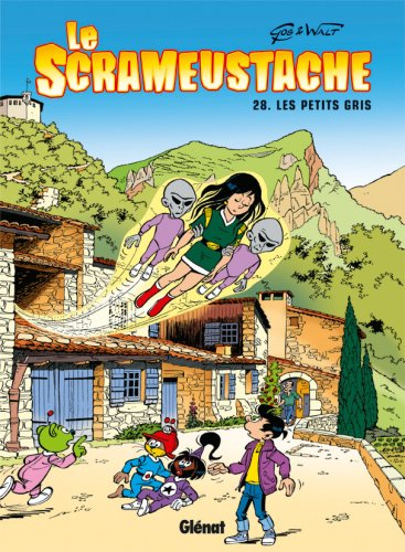 F.R.E.E Le Scrameustache, Tome 28 : Les petits gris TXT