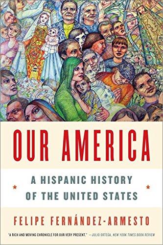 Our America:Hispanic History Of...