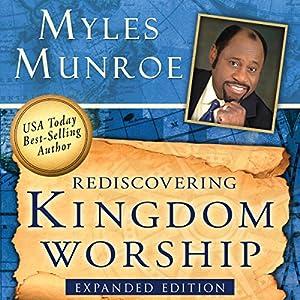 Rediscovering Kingdom Worship Audiobook