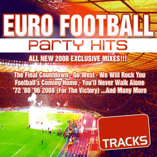 Euro Football Party Dance Hits...