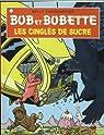 Bob et Bobette, tome 318 : Les cinglés de sucre par Vandersteen