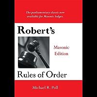 Robert's Rules of Order: Masonic Edition (English Edition)