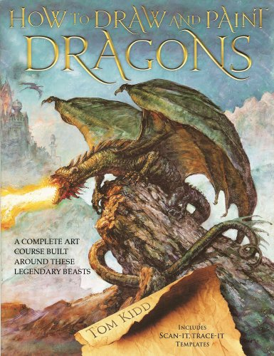 How to Draw and Paint Dragons: A Complete Course Built Around These Legendary Beasts - These Dragon