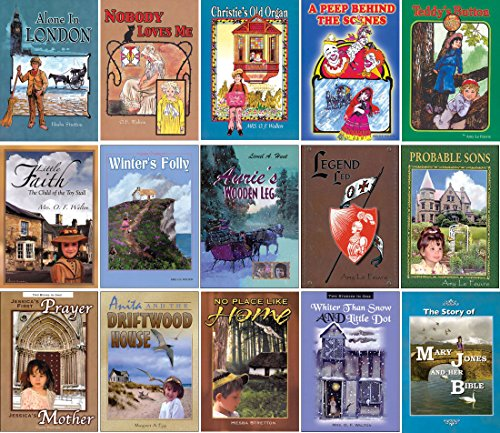 Teddys Button - D. L. Moody Colportage Library Reprint Set of 15 Volumes - Stories Include: Alone In London, Nobody Loves Me, Christie's Old Organ, A Peep Behind the Scenes, Teddy's Button, Winter's Folly, Aurie's Wooden Leg, Legend Led, Probable Sons, and More
