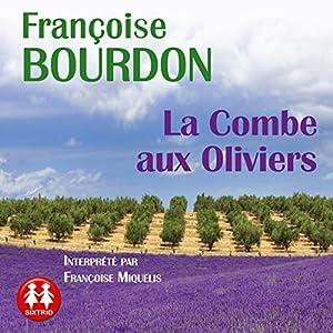 La Combe aux Oliviers | Livre audio