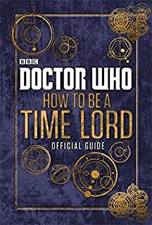 Doctor who the dangerous book of monsters various 9781405920032 doctor who official guide on how to be a time lord fandeluxe Choice Image
