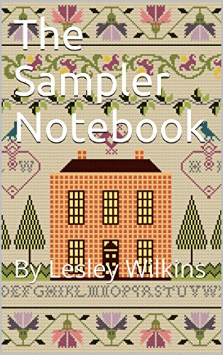 [The Sampler Notebook: By Lesley Wilkins] (Quaker Costumes)