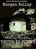 Truth is Found (Littlemoon Investigations Book 4)