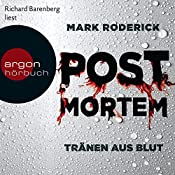 Tränen aus Blut (Post Mortem 1) | Mark Roderick