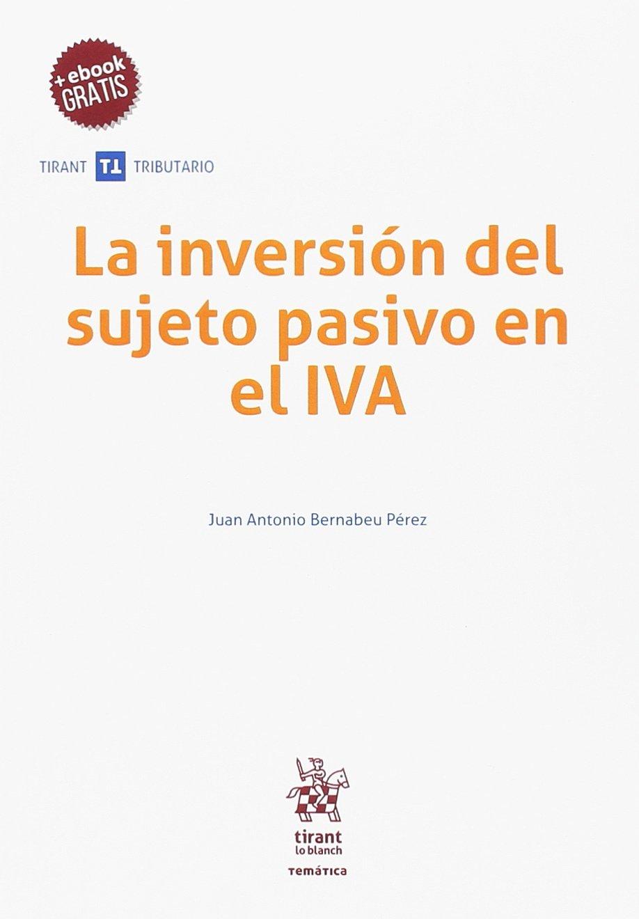 La inversión del sujeto pasivo en el IVA (Spanish) Paperback – March 1, 2018