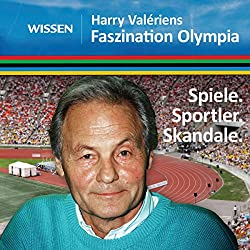 Harry Valériens Faszination Olympia