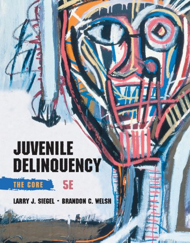 Juvenile Delinquency: The Core Pdf