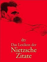 Das Lexikon der Nietzsche-Zitate: Vorwort von Werner Ross