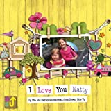 I Love You Natty: A Sibling's Introduction to Down's Syndrome (Downs Side Up)