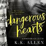 Dangerous Hearts | K.K. Allen