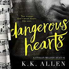 Dangerous Hearts Audiobook by K.K. Allen Narrated by Lynn Barrington, John Masterson