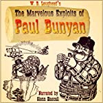 The Marvelous Exploits of Paul Bunyan | W. B. Laughead