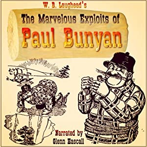 The Marvelous Exploits of Paul Bunyan Audiobook