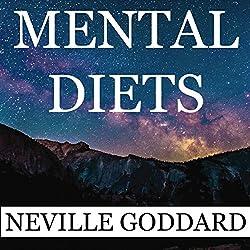 Neville Goddard: Mental Diets