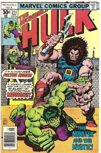 The Incredible Hulk #211 (The Monster and the Mystic!)