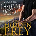 Hidden Prey: Deadly Intent, Book 1 Audiobook by Cheyenne McCray Narrated by Paul Woodson