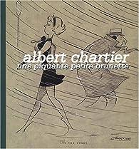 Une piquante petite brunette par Albert Chartier
