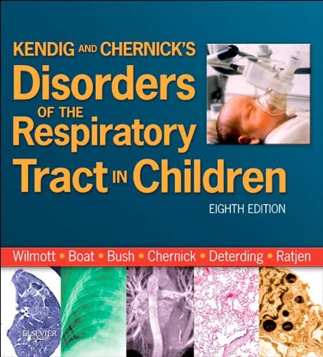 Kendig and Chernick's Disorders of the Respiratory Tract in Children E-Book (Disorders of the Respiratory Tract in Children (Kendig's))