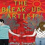 The Break-Up Artist | Philip Siegel