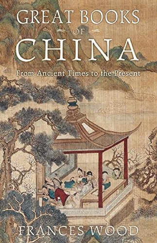 Great Books of China: From Ancient Times to the Present