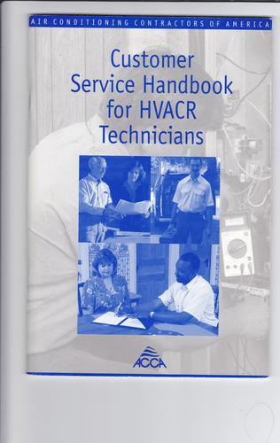 Customer Service Handbook for HVACR Technicians, pb, 2000 pdf