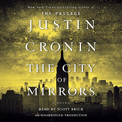 The City of Mirrors: The Passage Trilogy, Book Three