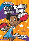 Cheerleading Really Is a Sport, Julie A. Gassman, 1434228096