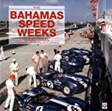 The Bahamas Speed Weeks, Terry O'Neil, 1845840186