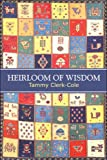 Heirloom of Wisdom, Tammy Clerk-Cole, 1608133575