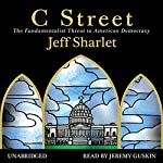 C Street: The Fundamentalist Threat to American Democracy | Jeff Sharlet