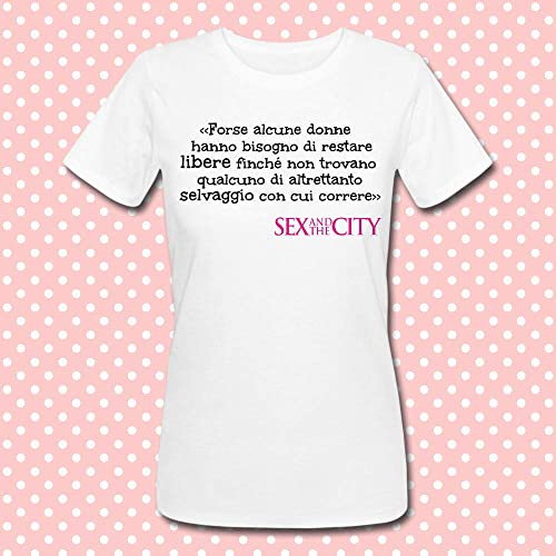 T Shirt Donna Con Frase Citazione Famosa Sex And The City