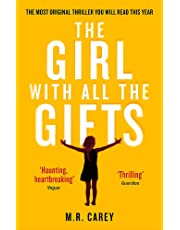The Girl With All The Gifts (The Girl With All the Gifts series)