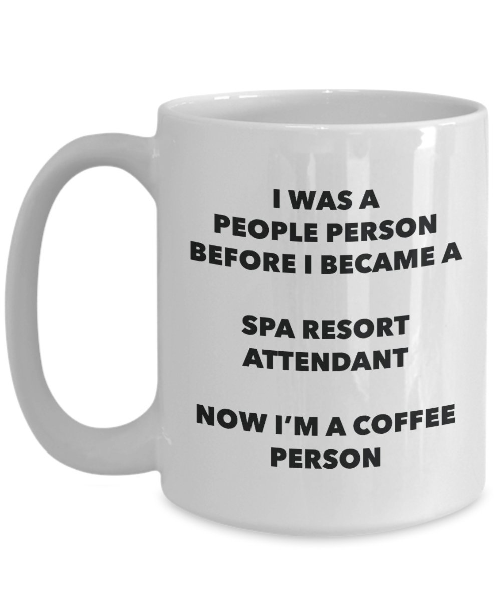 Spa Resort Attendant Coffee Person Mug - Funny Tea Cocoa Cup - Birthday Christmas Coffee Lover Cute Gag Gifts Idea