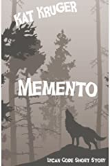 Memento: A Lycan Code Short Story Kindle Edition
