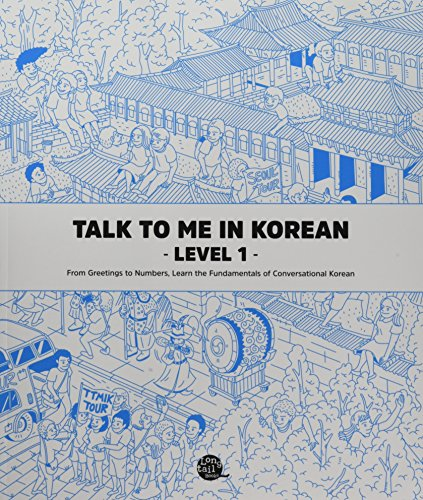 Talk To Me In Korean Level 1 (Downloadable Audio Files Included) (English and Korean Edition) [TalkToMeInKorean] (Tapa Blanda)