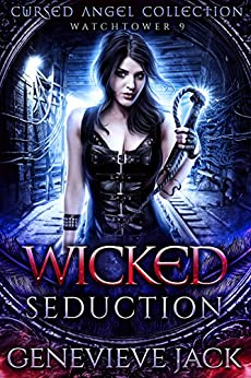Wicked Seduction: A Cursed Angel Novel by [Jack, Genevieve, Angel, Cursed, Legacy, Charmed]