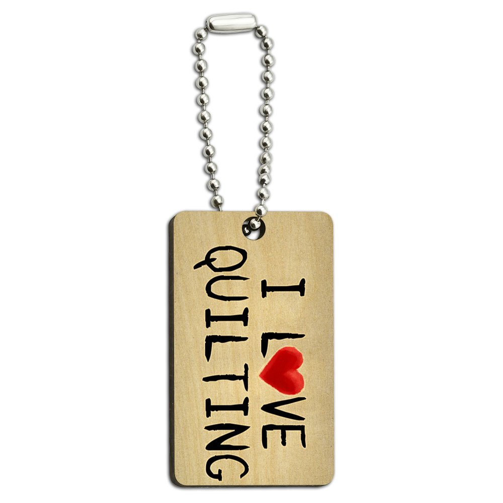 I Love Quilting Written on Paper Wood Wooden Rectangle Key Chain