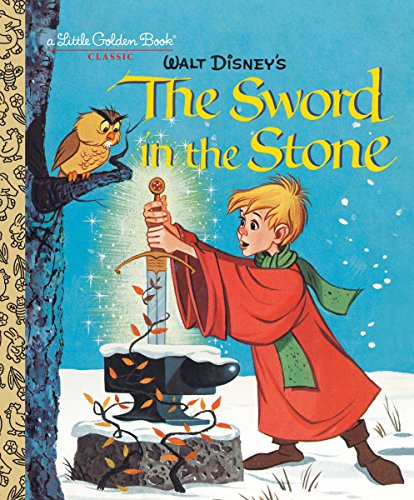 The Sword in the Stone (Disney) (Little Golden Book) ()