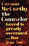 Front cover for the book The Counselor by Cormac McCarthy