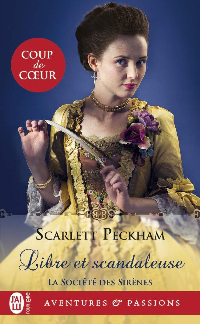 La société des sirènes - Tome 1 : Libre et scandaleuse de Scarlett Peckham 61gfrNzV1NL
