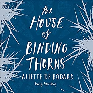 The House of Binding Thorns Audiobook