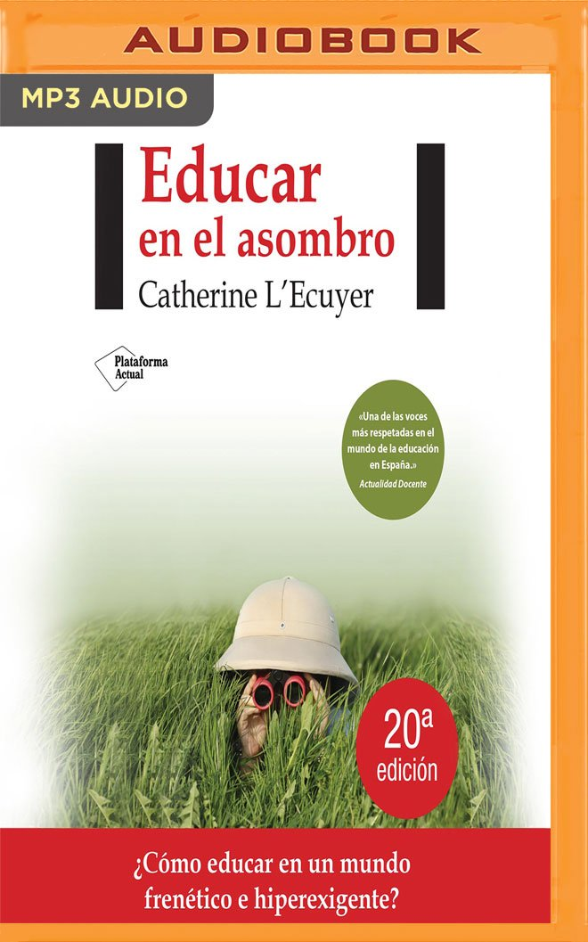 Read Online Educar en el asombro (Spanish Edition) pdf epub