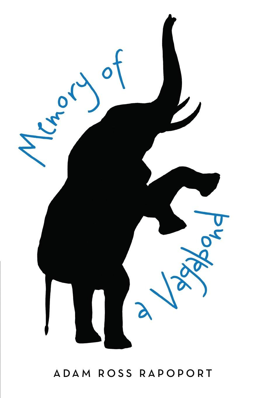 Read Online Memory of a Vagabond ebook