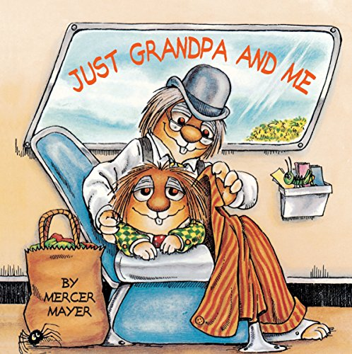 Just Grandpa and Me (Little Critter) (Look-Look) (Best Gifts For New Grandpa)