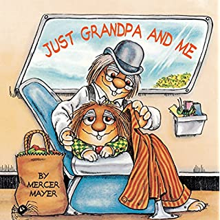 Just Grandpa and Me (Little Critter) (Look-Look)
